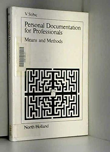 9780444854803: Personal Documentation for Professionals: Means and Methods