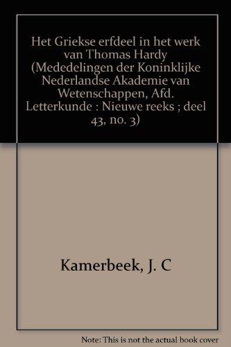 Het Griekse erfdeel in het werk van Thomas Hardy.: Kamerbeek, J.C.