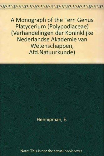9780444855695: A Monograph of the Fern Genus Platycerium (Polypodiaceae)