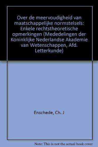 Over de meervoudigheid van maatschappelijke normstelsels : enkele rechtstheoretische opmerkingen.: ...