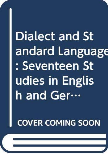 9780444857453: Dialect and Standard Language: Dialekt Und Standardsprache in the English, Dutch, German and Norwegian Language Areas (Verhandelingen der Koninklijke ... Akademie van Wetenschappen, Afd. Letterkunde)