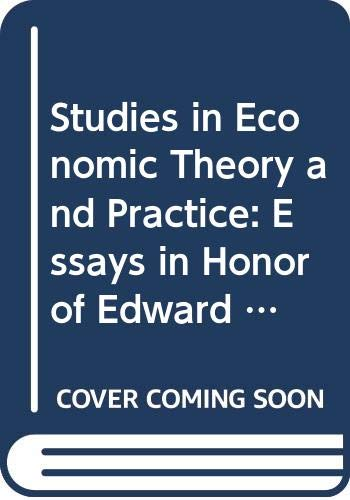 9780444860101: Studies in Economic Theory and Practice: Essays in Honor of Edward Lipinski