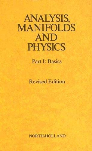 9780444860170: Analysis, Manifolds and Physics: Basics