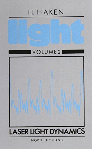 9780444860217: 2: Laser Light Dynamics, Volume II
