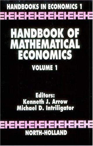 9780444861269: Handbook of Mathematical Economics, Volume 1 (Handbooks in Economics)