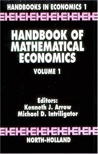 9780444861269: Handbook of Mathematical Economics, Volume 1 (Handbooks in Economics)