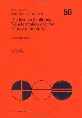 9780444861665: The Inverse Scattering Transformation and the Theory of Solitons: An Introduction (North-Holland Mathematics Studies, Vol. 50)