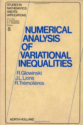 9780444861993: Numerical Analysis of Variational Inequalities (Studies in Mathematics and its Applications, 8) (English and French Edition)