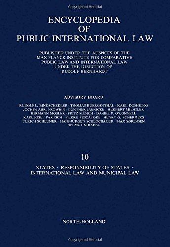 9780444862419: Encyclopedia of Public International Law: States. Responsibility of States. International Law and Municipal Law