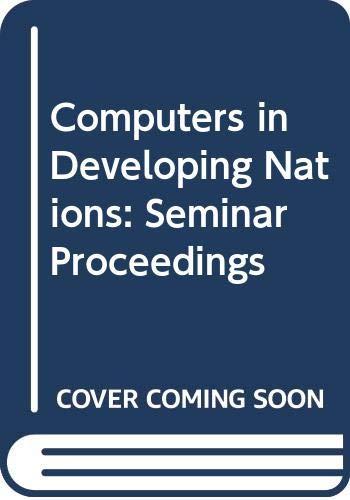 9780444862709: Computers in Developing Nations: Seminar Proceedings