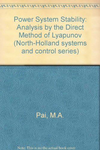 9780444863102: Power System Stability: Analysis by the Direct Method of Lyapunov (North-Holland systems and control series)