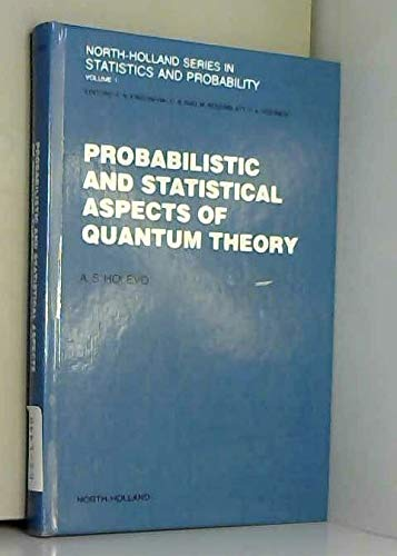 9780444863331: Probabilistic and Statistical Aspects of Quantum Theory