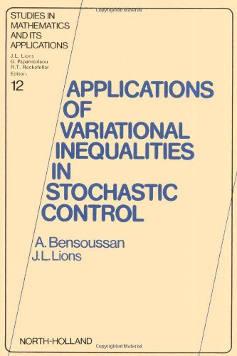 9780444863584: Applications of Variational Inequalities in Stochastic Control