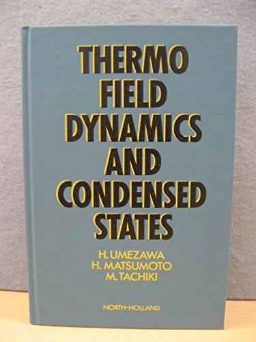 9780444863614: Thermo Field Dynamics and Condensed States