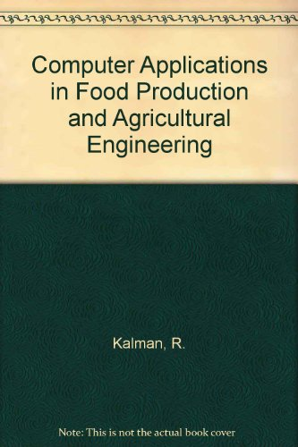 9780444863829: Computer Applications in Food Production and Agricultural Engineering