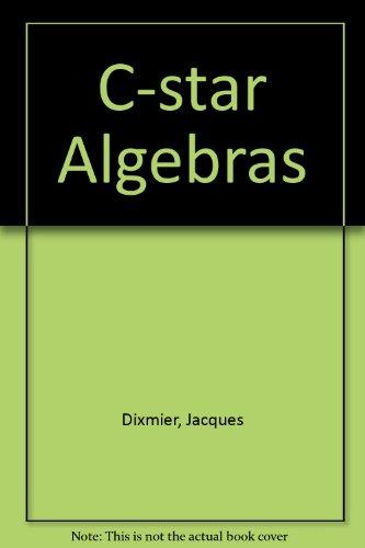 9780444863911: C-star Algebras