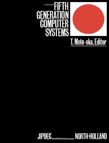 9780444864406: Fifth Generation Computer Systems: International Conference Proceedings