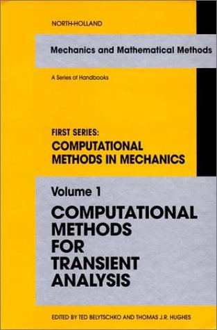 Computational Methods for Transient Analysis: Computational Methods in Mechanics; Mechanics and ...