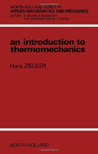 9780444865038: An Introduction to Thermomechanics (NORTH-HOLLAND SERIES IN APPLIED MATHEMATICS AND MECHANICS)