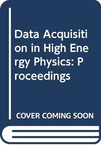 Data Acquisition in High Energy Physics: Proceedings: Societa Italiana Di