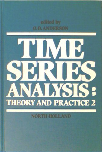 Time Series Analysis: Theory and Practice 2
