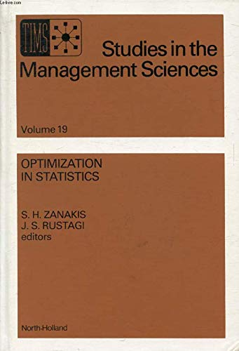9780444865441: Optimization in Statistics: With a View Towards Applications in Management Science and Operations Research (TIMS studies in the management sciences)