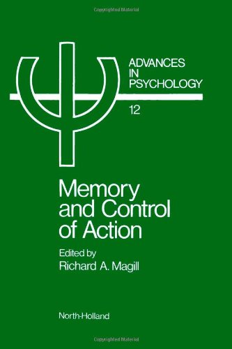 Memory and Control of Action: Magill, Richard A.
