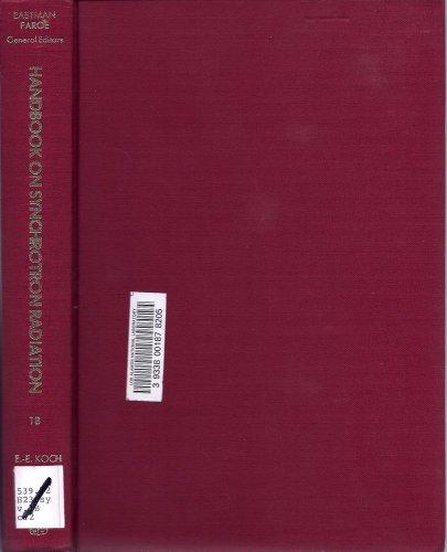 Handbook on Synchrotron Radiation, Part B: Koch, E.E.
