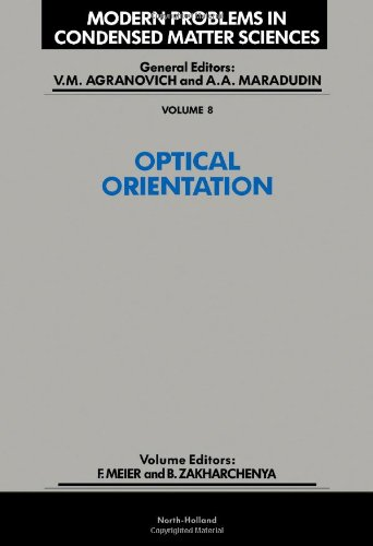 9780444867414: Optical Orientation (Modern Problems in Condensed Matter Sciences)