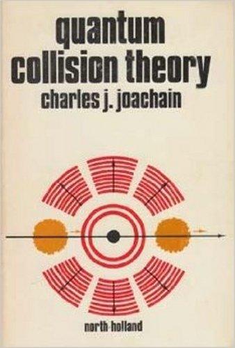 9780444867735: Quantum Collision Theory