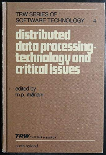 Distributed data processing technology and critical issues.: Mariani, M.P. (ed.)