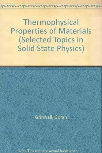 9780444869852: Thermophysical Properties of Materials (Selected Topics in Solid State Physics)