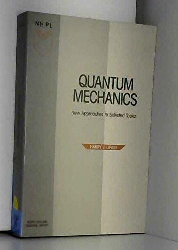 9780444870100: Quantum Mechanics: New Approaches to Selected Topics (North-Holland Personal Library)