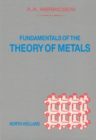 9780444870940: Fundamentals of the Theory of Metals