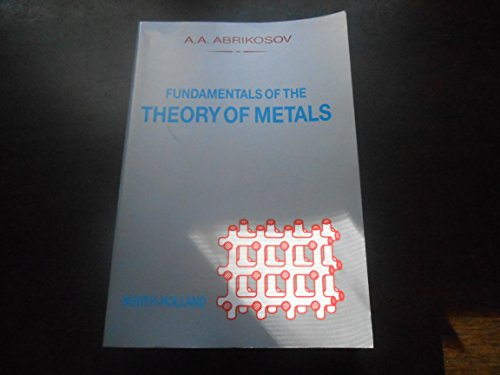 9780444870957: Fundamentals of the Theory of Metals