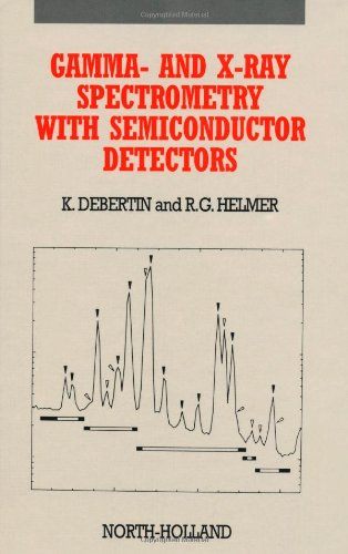 9780444871077: Gamma and X-ray Spectrometry with Semiconductor Detectors