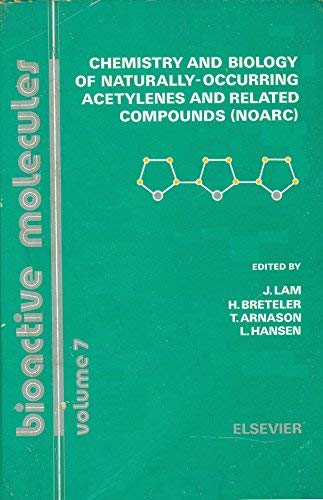 9780444871152: Chemistry and Biology of Naturally Occurring Acetylenes and Related Compounds (Bioactive molecules)