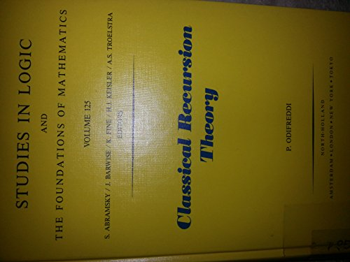 Classical recursion theory : the theory of functions and sets of natural numbers