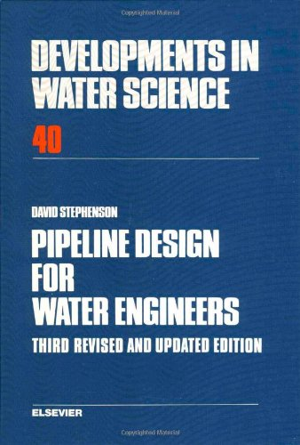 9780444873736: Pipeline Design for Water Engineers (Developments in Water Science)