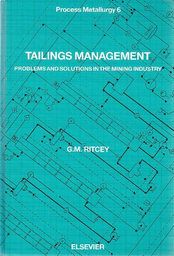 9780444873743: Tailings Management: Problems and Solutions in the Mining Industry