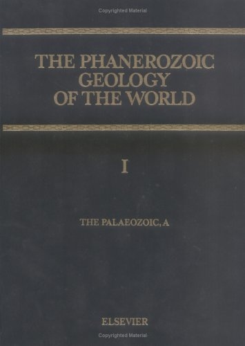 9780444873842: The Palaeozoic, A (Phanerozoic Geology of the World)