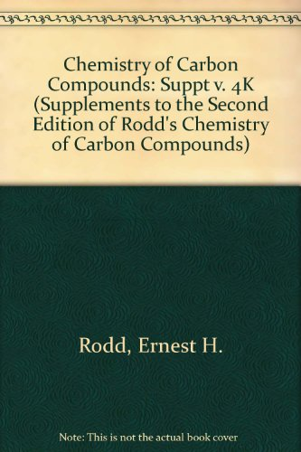 9780444873996: 4: Supplements to the 2nd Edition of Rodd's Chemistry of Carbon Compounds: Heterocyclic Compounds (RODD'S CHEMISTRY OF CARBON COMPOUNDS 2ND EDITION SUPPLEMENT)