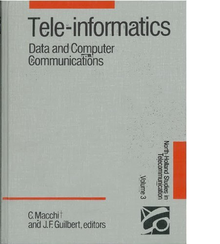 9780444875075: Tele-Informatics: Data and Computer Communications (Studies in Telecommunication, Vol 3)