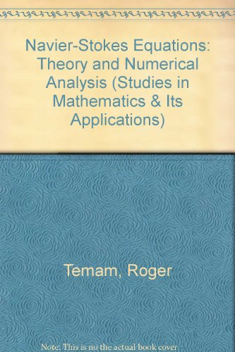 9780444875594: Navier-Stokes Equations: Theory & Numerical Analysis (Studies in Mathematics and Its Applications)