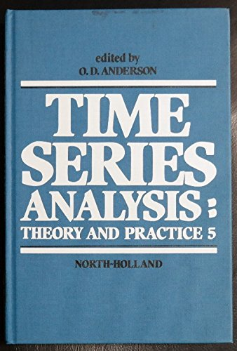Time series analysis; Theory and practice 5: Proceedings of the International Conference held at ...