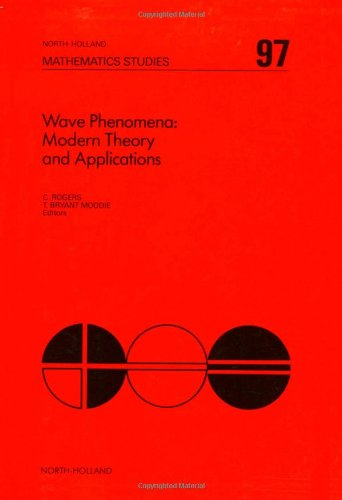 9780444875860: Wave Phenomena: Modern Theory and Applications (North-holland Mathematical Library)