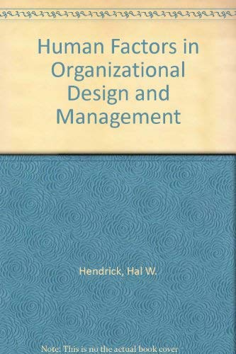 9780444875907: Human Factors in Organizational Design and Management