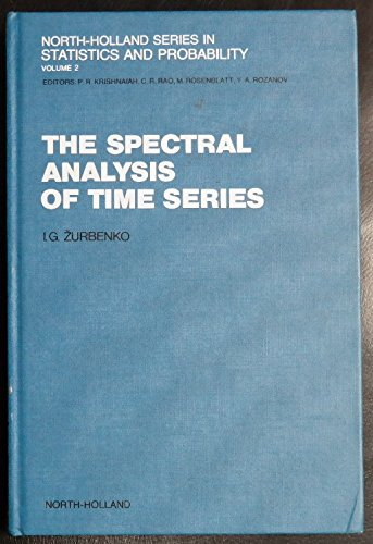 9780444876072: The Spectral Analysis of Time Series (North-holland Series in Statistics and Probability)