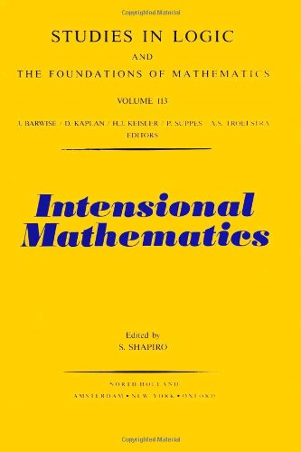 9780444876324: Intensional Mathematics (Studies in Logic and the Foundations of Mathematics)