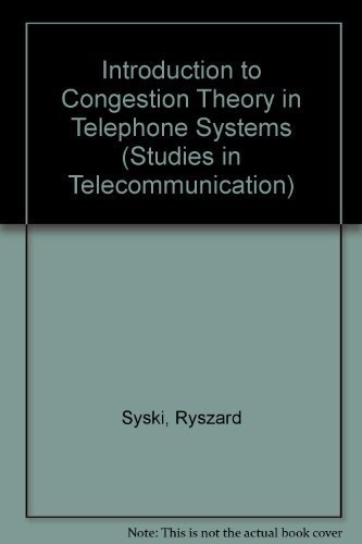 9780444876720: Introduction to Congestion Theory in Telephone Systems, Second Edition (North-Holland Studies in Telecommunication)